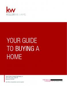 YOUR GUIDE TO BUYING A HOME