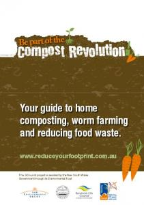 Your guide to home composting, worm farming and reducing food waste. Be part of the
