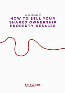 Your Guide to. How to sell your SHARED OWNERSHIP PROPERTY-RESALES