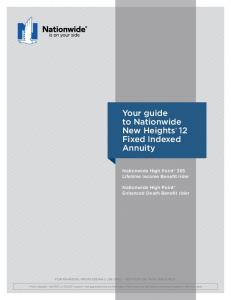 Your guide to Nationwide New Heights 12 Fixed Indexed Annuity