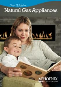 Your Guide to. Natural Gas Appliances