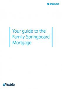 Your guide to the Family Springboard Mortgage