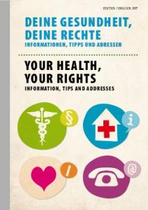 YOUR HEALTH, YOUR RIGHTS