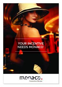 YOUR INCENTIVE NEEDS MONACO *