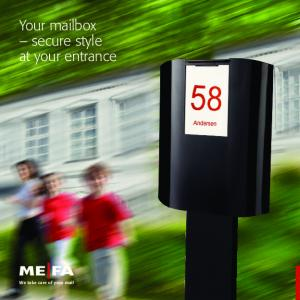 Your mailbox secure style at your entrance. We take care of your mail
