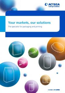 Your markets, our solutions. The specialist for packaging and printing