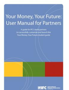 Your Money, Your Future: User Manual for Partners