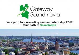 Your path to a rewarding summer internship 2012 Your path to Scandinavia