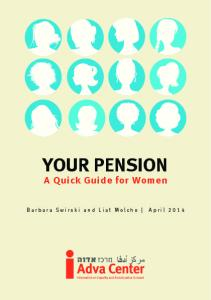 YOUR PENSION. A Quick Guide for Women