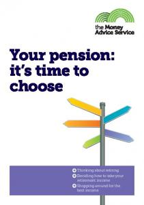 Your pension: it s time to choose