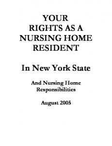 YOUR RIGHTS AS A NURSING HOME RESIDENT. In New York State. And Nursing Home Responsibilities