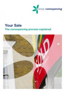 Your Sale. The conveyancing process explained