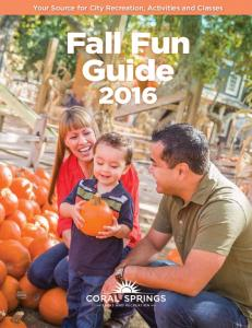 Your Source for City Recreation, Activities and Classes. Fall Fun Guide
