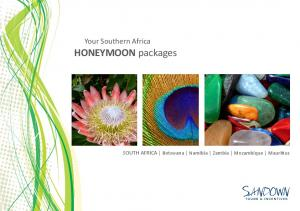 Your Southern Africa HONEYMOON packages. SOUTH AFRICA Botswana Namibia Zambia Mozambique Mauritius