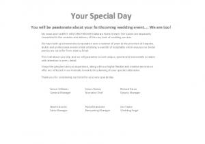Your Special Day. You will be passionate about your forthcoming wedding event. We are too!