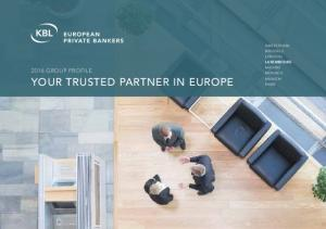 YOUR TRUSTED PARTNER IN EUROPE