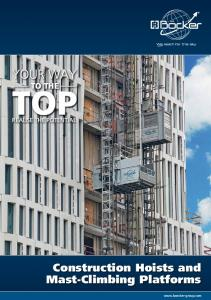 YOUR WAY TO THE TOP REALISE THE POTENTIAL. Construction Hoists and Mast-Climbing Platforms