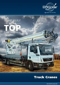 YOUR WAY TO THE TOP REALISE THE POTENTIAL. Truck Cranes