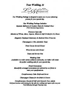 Your Wedding At. Our Wedding Package is designed to assist you in your planning process for your special day