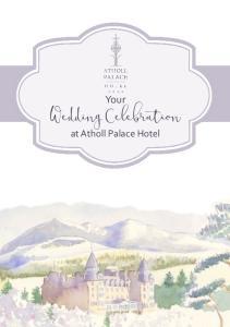 Your. Wedding Celebration. at Atholl Palace Hotel