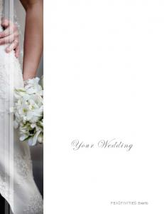 Your Wedding. FEASTIVITIES Events