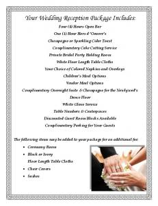 Your Wedding Reception Package Includes: