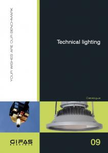 YOUR WISHES ARE OUR BENCHMARK. Technical lighting. Catalogue