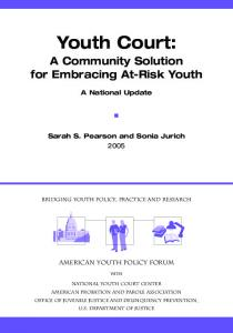 Youth Court: A Community Solution for Embracing At-Risk Youth