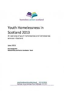 Youth Homelessness in Scotland 2013 An overview of youth homelessness and homelessness services in Scotland