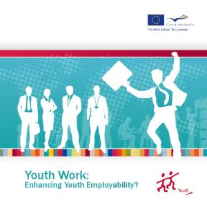 Youth Work: Enhancing Youth Employability?