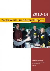 Youth Work Fund Annual Report. CashBack for Communities. Youth Work Fund Annual Report. YouthLink Scotland