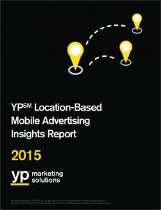 YP SM Location-Based Mobile Advertising Insights Report