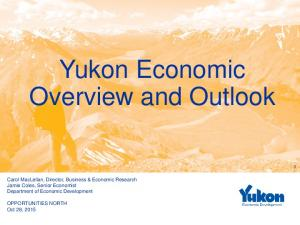 Yukon Economic Overview and Outlook