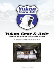 Yukon Gear & Axle Ultimate 88 Axle Kit Installation Manual