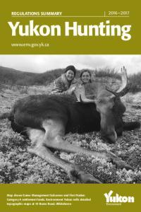 Yukon Hunting.  REGULATIONS SUMMARY