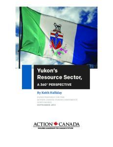 Yukon s Resource Sector,