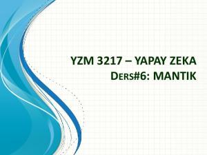 YZM 3217 YAPAY ZEKA DERS#6: MANTIK