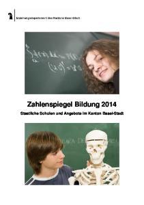 Zahlenspiegel Bildung Staatliche Schulen und Angebote im Kanton Basel-Stadt
