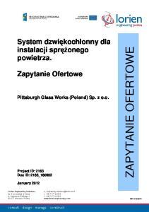 ZAPYTANIE OFERTOWE. System dzwiękochłonny dla instalacji sprężonego powietrza. Zapytanie Ofertowe. Pittsburgh Glass Works (Poland) Sp. z o.o