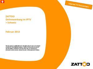 ZATTOO Onlinewerbung im IPTV > Schweiz. Februar Internet TV Everywhere
