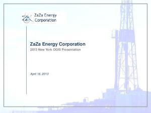 ZaZa Energy Corporation 2013 New York OGIS Presentation