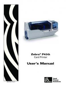 Zebra P430i Card Printer. User s Manual Rev. A