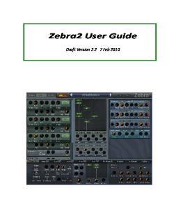 Zebra2 User Guide. Draft Version Feb 2010