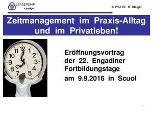 Zeitmanagement im Praxis-Alltag und im Privatleben!