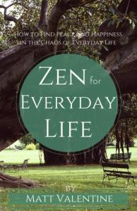 Zen for Everyday Life