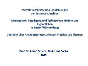 Zentrale Ergebnisse und Empfehlungen der Bestandsaufnahme. Prof. Dr. Albert Scherr, M.A. Lena Sachs 2015