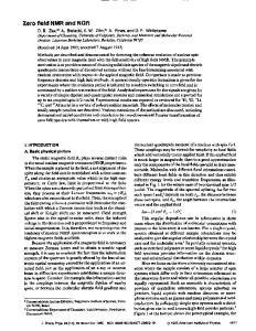Zero field NMR and NQR
