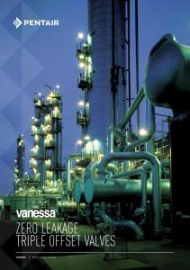 ZERO LEAKAGE TRIPLE OFFSET VALVES VANESSA TRIPLE OFFSET VALVES