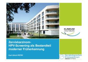 Zervixkarzinom- HPV-Screening als Bestandteil moderner Früherkennung