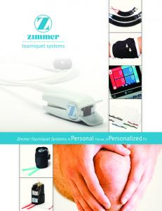 Zimmer Tourniquet Systems: A Personal Focus, A Personalized Fit